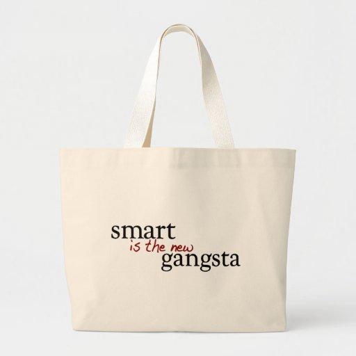 Smart es el nuevo Gangsta Bolsas