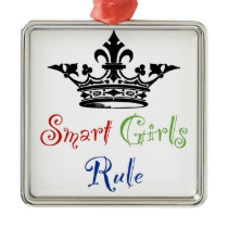 Smart Girls Rule...with Crown Metal Ornament