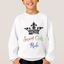 Smart Girls Rule...with Crown Sweatshirt