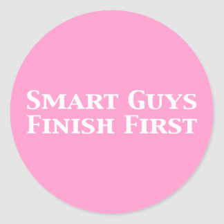Smart Guys Finish First Gifts Classic Round Sticker