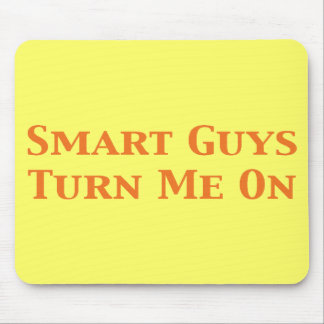 Smart Guys Turn Me On Gifts Mouse Pad