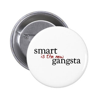 Smart Is The New Gangsta Pinback Button