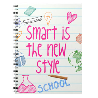 """""""Smart Is The New Style"""" Spiral Bound Notebook"""