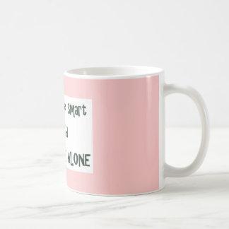 Smart Leave Me Alone Coffee Mug