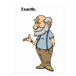 Smart Old Man Exactly Cartoon Postcard