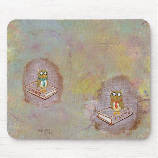 Smart owl art legal facts fun unique art painting mousepad