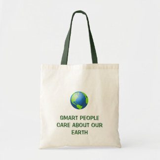 Smart people care about our Earth Tote Bag