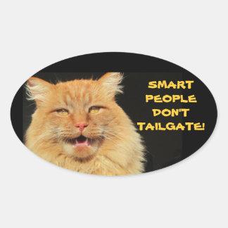 Smart People Don't Tailgate Talking Cat Oval Sticker