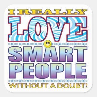 Smart People Love Face Square Sticker
