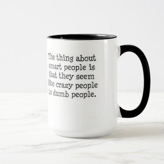 Smart People Mug
