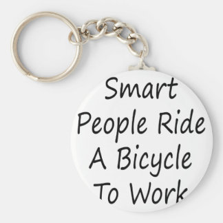 Smart People Ride A Bicycle To Work Basic Round Button Keychain