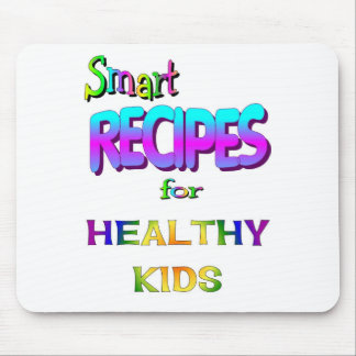 Smart Recipes for Healthy Kids Mouse Pad
