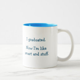 Smart Stuff Graduate Grad Funny Graduation Quote Two-Tone Coffee Mug