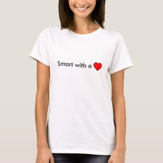 Smart with a Heart T-Shirt
