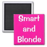 Smart y Blonde Imán De Frigorífico