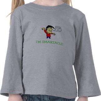 smartacle, I'M SMARTACLE! Tshirt