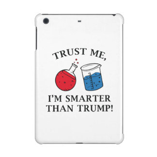 Smarter Than Trump iPad Mini Case