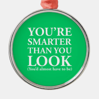 Smarter Than You Look Christmas Tree Ornaments