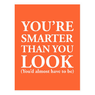 Smarter Than You Look Postcard
