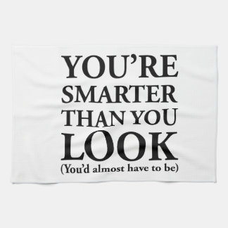 Smarter Than You Look Towel