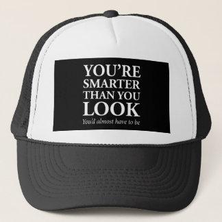 Smarter Than You Look Trucker Hat