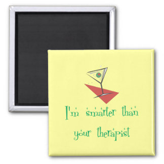 Smarter Than Your Therapist 2 Inch Square Magnet