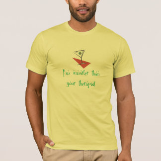 Smarter Than Your Therapist T-Shirt