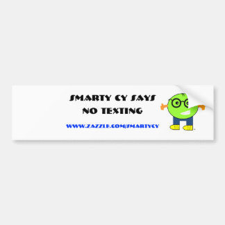 Smarty Cy No Texting Bumper Sticker