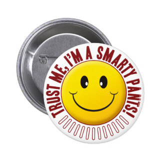Smarty Pants Trust Smiley 2 Inch Round Button