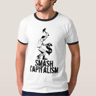 Smash Capitalism T-Shirt