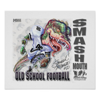 Smash Mouth Dinosaur football Poster