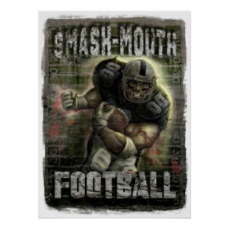 Smash-Mouth Football Poster