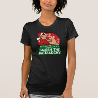 Smash the patriarchy for christmas T-Shirt