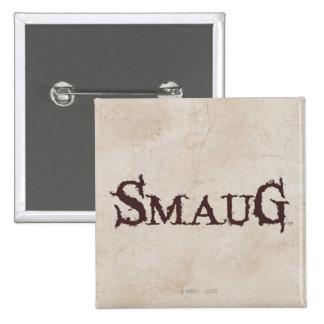 SMAUG™ Name Pinback Button