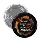 SMAUG™ - Never Laugh Logo Graphic 1 Inch Round Button