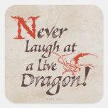 SMAUG™ - Nunca ríase de un dragón vivo Calcomanías Cuadradass Personalizadas
