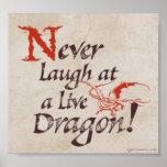 SMAUG™ - Nunca ríase de un dragón vivo Posters