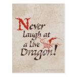 SMAUG™ - Nunca ríase de un dragón vivo Tarjeta Postal