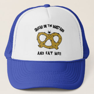 Smear On The Mustard And Eat Me Pretzel Trucker Hat