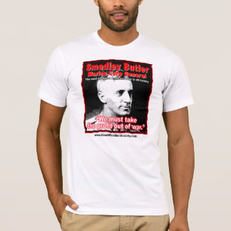 Smedley D. Butler, Profit and War Quote. T-Shirt