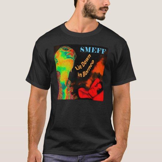 Smeff Lie Down In Borneo T-Shirt