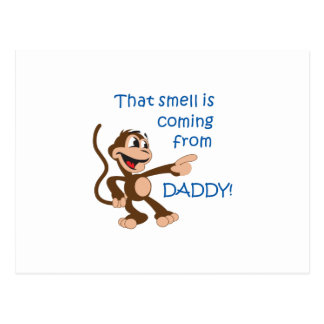 SMELL COMING FROM DADDY POST CARD