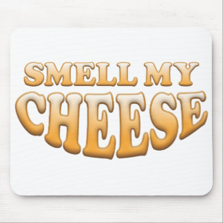 Smell My Cheese Mouse Pad