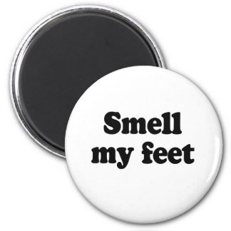 Smell my feet 2 inch round magnet