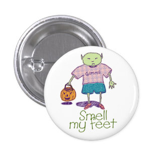 Smell my feet Ghoulie Button