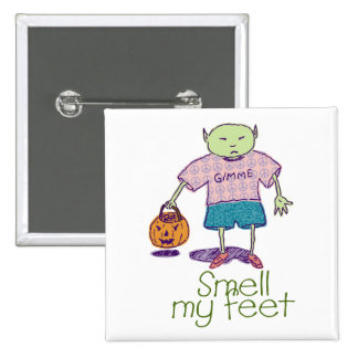 Smell my feet Ghoulie Square Button