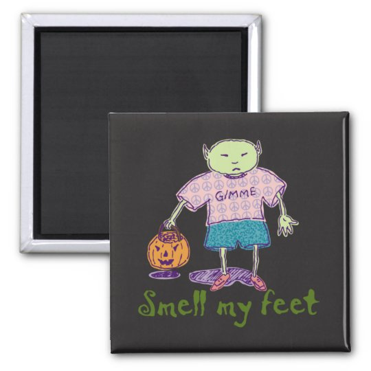 Smell my feet Ghoulie Square Magnet