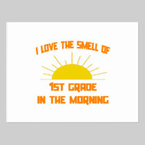 Smell of 1st Grade in the Morning Postcard
