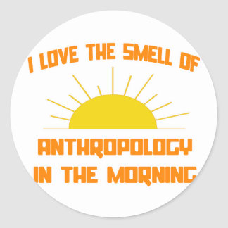 Smell of Anthropology in the Morning Classic Round Sticker