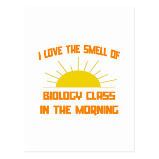 Smell of Biology Class in the Morning Postcard